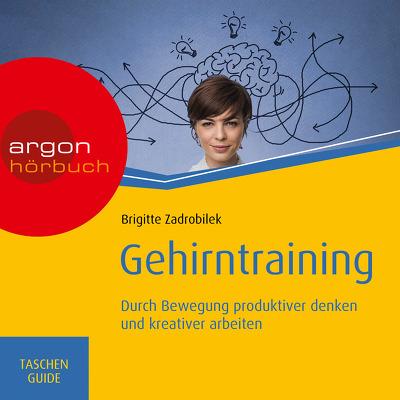 Hörbuch Gehirntraining von Brigitte Zadrobilek